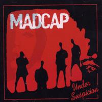 Madcap - Under Suspicion (Cover Artwork)