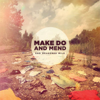 Make Do and Mend - End Measured Mile (Cover Artwork)