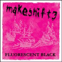 Makeshift3 - Fluoescent Black (Cover Artwork)