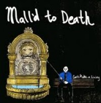 Mall'd to Death - Can't Make a Living (Cover Artwork)