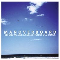 Man Overboard - Before We Met: A Collection of Old Songs (Cover Artwork)