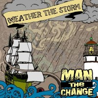 Man the Change - Weather the Storm (Cover Artwork)