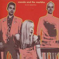 Manda and the Marbles - More Seduction (Cover Artwork)
