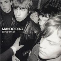 Mando Diao - Bring 'Em In (Cover Artwork)