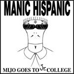 Manic Hispanic - Mijo Goes To Jr. College (Cover Artwork)