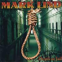 Mark Lind - Death or Jail (Cover Artwork)