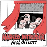 Masked Intruder - First Offense [7-inch] (Cover Artwork)
