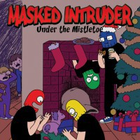Masked Intruder - Under the Mistletoe [7-inch] (Cover Artwork)