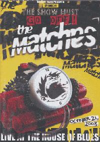 The Matches - Live At The House Of Blues DVD (Cover Artwork)