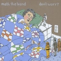 Math the Band - Don't Worry (Cover Artwork)