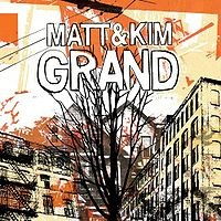 Matt and Kim - Grand (Cover Artwork)