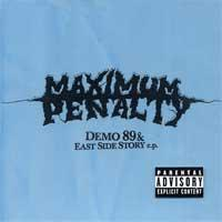Maximum Penalty - Demo 89 & East Side Story EP (Cover Artwork)