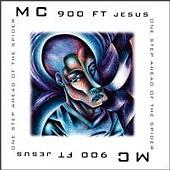 MC 900 FT Jesus - One Step Ahead Of The Spider (Cover Artwork)