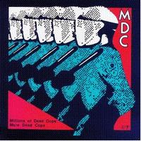 MDC - Millions of Dead Cops/More Dead Cops (Cover Artwork)