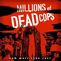 Millions of Dead Cops - Now More Than Ever (Cover Artwork)