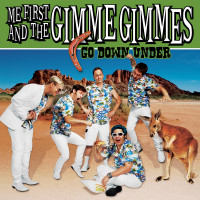 Me First and the Gimme Gimmes - Go Down Under (Cover Artwork)