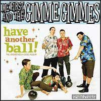 Me First and the Gimme Gimmes - Have Another Ball (Cover Artwork)