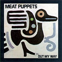 Meat Puppets - Out My Way [EP] (Cover Artwork)