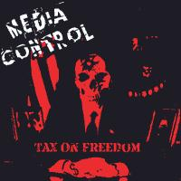 Media Control - Tax on Freedom (Cover Artwork)