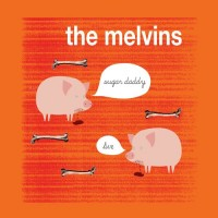 Melvins - Sugar Daddy Live (Cover Artwork)