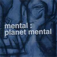 Mental - Planet Mental (Cover Artwork)