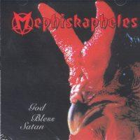 Mephiskapheles - God Bless Satan (Cover Artwork)