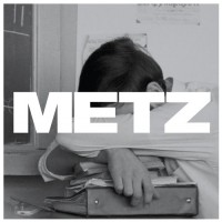Metz - Metz (Cover Artwork)