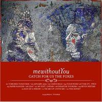 mewithoutYou - Catch for Us the Foxes (Cover Artwork)
