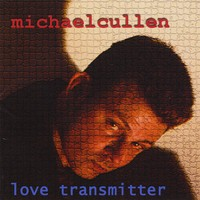Michael Cullen - Love Transmitter (Cover Artwork)