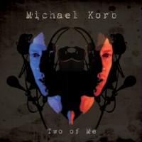 Michael Korb - Two of Me (Cover Artwork)