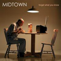 Midtown - Forget What You Know (Cover Artwork)