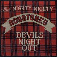 The Mighty Mighty Bosstones - Devils Night Out (Cover Artwork)