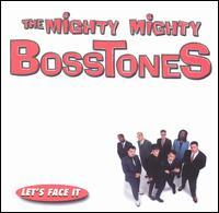 The Mighty Mighty Bosstones - Let's Face It (Cover Artwork)
