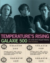 Mike McGonigal - Temperature's Rising: Galaxie 500 - An Oral and Visual History [book] (Cover Artwork)
