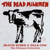 The Dead Milkmen - Death Rides a Pale Cow (Cover Artwork)