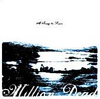 Million Dead - A Song to Ruin (Cover Artwork)