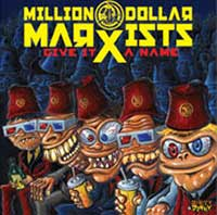 Million Dollar Marxists - Give It A Name (Cover Artwork)