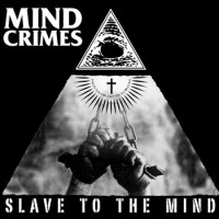 Mind Crimes - Slave to the Mind (Cover Artwork)