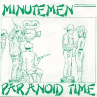 Minutemen - Paranoid Time (Cover Artwork)