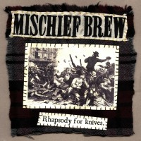 Mischief Brew - Rhapsody for Knives [7-inch] (Cover Artwork)