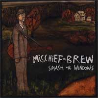 Mischief Brew - Smash the Windows (Cover Artwork)