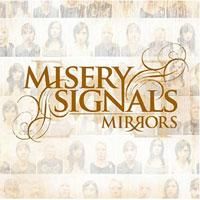 Misery Signals - Mirrors (Cover Artwork)