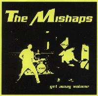 The Mishaps - Get Away Volume (Cover Artwork)