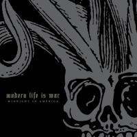 Modern Life Is War - Midnight in America (Cover Artwork)