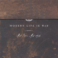 Modern Life Is War - My Love, My Way (Cover Artwork)