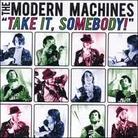 Modern Machines - 'Take It, Somebody!' (Cover Artwork)