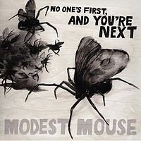 Modest Mouse - No One's First, and You're Next (Cover Artwork)