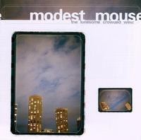 Modest Mouse - The Lonesome Crowded West (Cover Artwork)