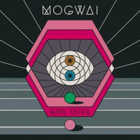 Mogwai - Rave Tapes (Cover)
