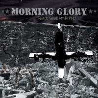 Morning Glory - Poets Were My Heroes (Cover Artwork)